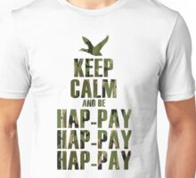 Keep Calm and be Happy Happy Happy (Camo) Unisex T-Shirt