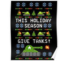 Ugly Christmas Sweater - This Holiday Season Give Tanks! Poster