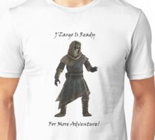 J'Zargo Is Ready for More Adventure! Unisex T-Shirt
