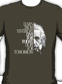 Live for Today 2 T-Shirt