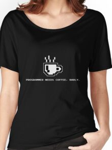 Programmer Needs Food Badly Dark Women's Relaxed Fit T-Shirt