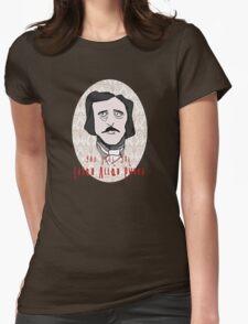 you just got EDGAR ALLAN PWNED! T-Shirt