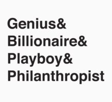 Genius Billioniare Playboy Philanthropist Jetset by liquidsouldes