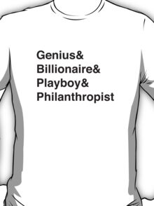 Genius Billioniare Playboy Philanthropist Jetset T-Shirt