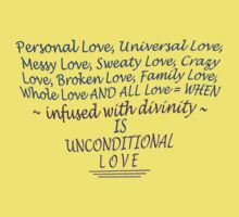 UNconditional LOVE by TeaseTees