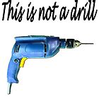 This is not a drill by Darren Stein