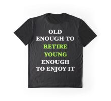 Retire Young 2 Graphic T-Shirt