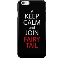 fairy tail keep calm and join fairy tail anime manga shirt iPhone Case/Skin