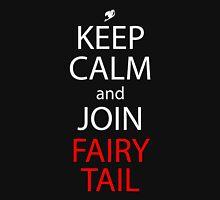fairy tail keep calm and join fairy tail anime manga shirt Unisex T-Shirt