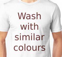 Wash With Similar Colours Unisex T-Shirt