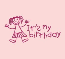 It's my birthday - Girl Kids Clothes