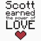 Scott earned the power of love by Katayanagi