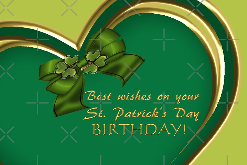 Best Wishes on Your St. Patrick's Day Birthday by Vickie Emms