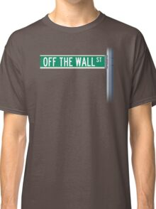 Off The Wall Street Classic T-Shirt
