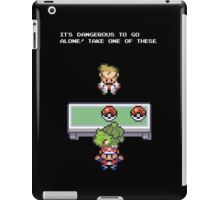 It's Dangerous to go Alone (Bulbasaur) iPad Case/Skin