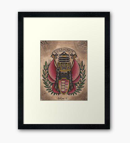 """Exterminate""  Framed Print"