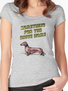 Something For The Drive Home Women's Fitted Scoop T-Shirt