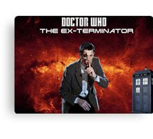 DR WHO - The Ex Terminator Canvas Print