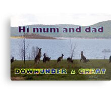 Downunder is Great Metal Print