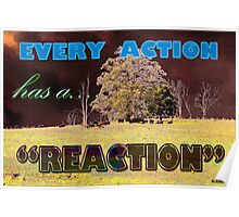 Every action has a REACTION Poster