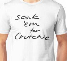 Soak 'Em for Crutchie! Unisex T-Shirt