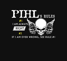 PIHL Rule #1 i am always right If i am ever wrong see rule #1- T Shirt, Hoodie, Hoodies, Year, Birthday T-Shirt