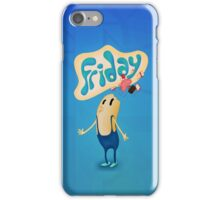 Friday blows your mind iPhone Case/Skin
