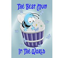 The Best mum In The World Photographic Print