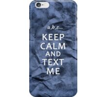 Text me iPhone case iPhone Case/Skin