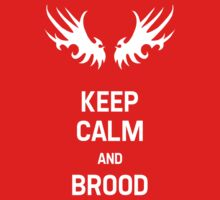 Keep Calm and Brood Kids Clothes