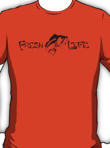 Fresh life improved T-Shirt