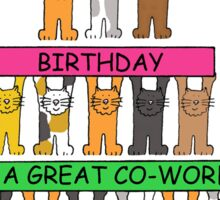 Happy BIrthday to a great co-worker. Sticker