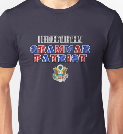 Grammar Patriot Unisex T-Shirt