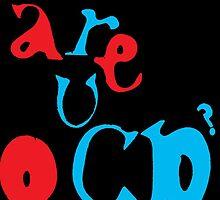 Are u OCD? by RonnieMalfoy95