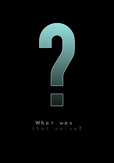 MGS - Huh? What was that noise? by Loftworks