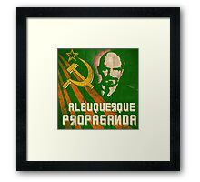 Albuquerque Propaganda - iPhone, T-Shirts and Prints Framed Print