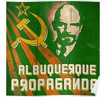 Albuquerque Propaganda - iPhone, T-Shirts and Prints Poster