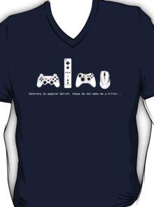 Gaming dont make me.... T-Shirt