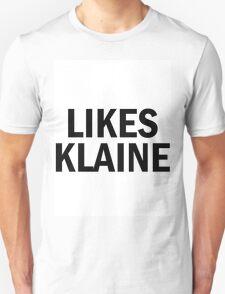 LIKES KLAINE BTW shirt Glee Unisex T-Shirt