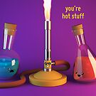 Hot Stuff - Bunsen Burner - Cute Chemistry by chayground