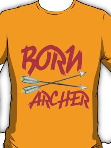 BORN ARCHERS T-Shirt