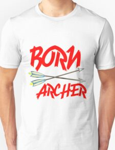 BORN ARCHERS Unisex T-Shirt