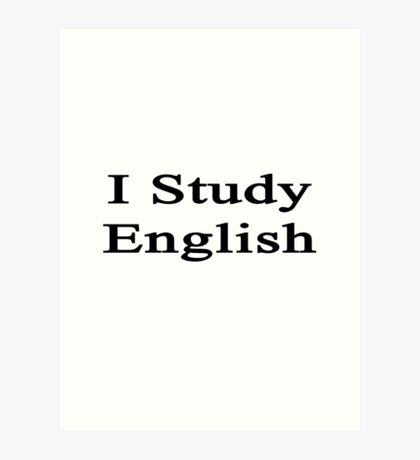 I Study English Art Print