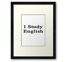 I Study English Framed Print