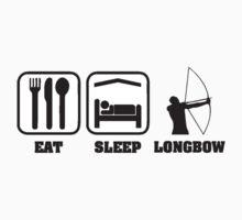 EAT SLEEP LONGBOW T-Shirt