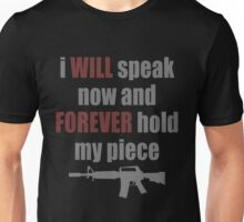 Forever Hold My Piece Unisex T-Shirt