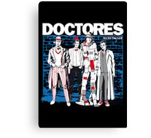 DOCTORES Canvas Print