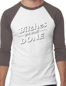 bitches get stuff done Men's Baseball ¾ T-Shirt
