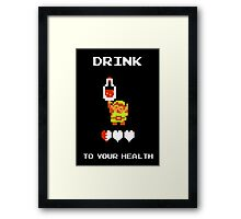 Drink to Your Health Framed Print