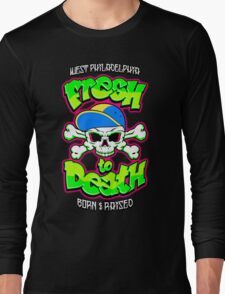 Fresh To Death T-Shirt